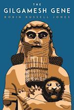 The Gilgamesh Gene