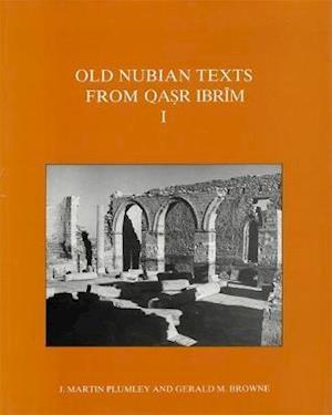 Old Nubian Texts from Qasr Ibrim