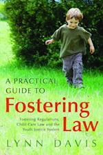 Practical Guide to Fostering Law