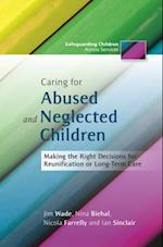 Caring for Abused and Neglected Children (Safeguarding Children Across Services)