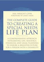 Complete Guide to Creating a Special Needs Life Plan