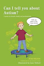 Can I tell you about Autism? (Can I Tell You About)