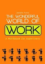 Wonderful World of Work af Jeanette Purkis