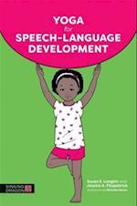 Yoga for Speech-Language Development af Susan E. Longtin, Jessica A. Fitzpatrick