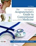 Acupuncturist's Guide to Conventional Medicine, Second Edition