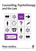 Counselling, Psychotherapy and the Law (Professional Skills for Counsellors Series)
