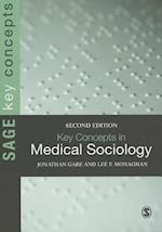 Key Concepts in Medical Sociology (Sage Key Concepts Series)