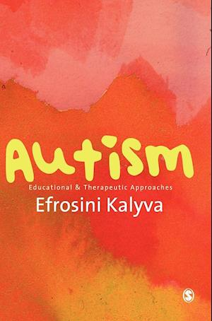 Autism: Educational and Therapeutic Approaches