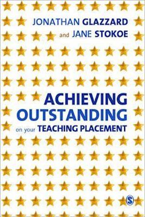 Achieving Outstanding on your Teaching Placement