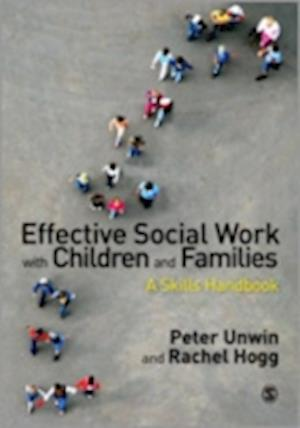 Effective Social Work with Children and Families