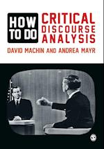 How to Do Critical Discourse Analysis