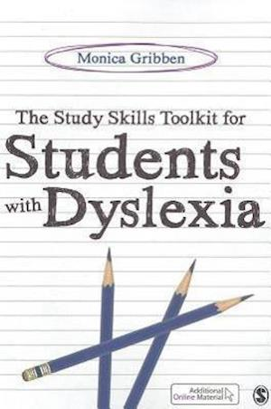 The Study Skills Toolkit for Students with Dyslexia