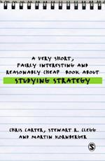 Very Short, Fairly Interesting and Reasonably Cheap Book About Studying Strategy (Very Short, Fairly Interesting & Cheap Books)