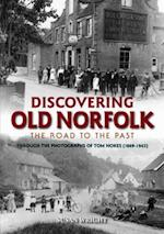 Discovering Old Norfolk