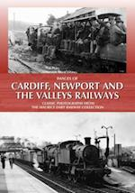 Images of Cardiff, Newport and the Valleys Railways