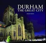 A Durham - The Great City