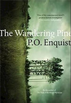 Bog hardback The Wandering Pine af Per Olov Enquist