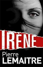 Irene (The Camille Verhoeven Trilogy, nr. 1)