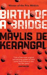 Birth of a Bridge af Maylis de Kerangal