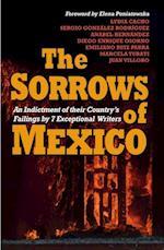 Sorrows of Mexico af Elena Poniatowska, Juan Villoro, Diego Enrique Osorno