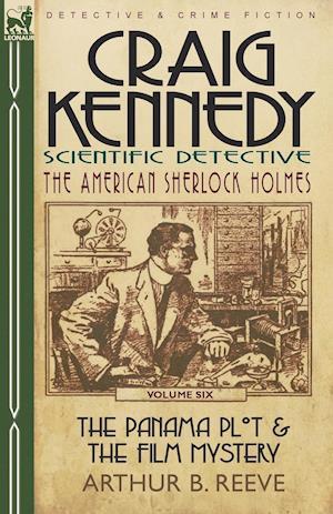 Craig Kennedy-Scientific Detective