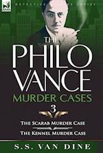 The Philo Vance Murder Cases: 3-The Scarab Murder Case & the Kennel Murder Case