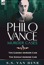 The Philo Vance Murder Cases: 5-The Garden Murder Case & the Kidnap Murder Case af S. S. Van Dine