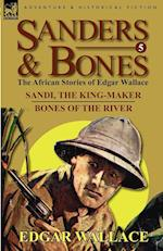 Sanders & Bones-The African Adventures af Edgar Wallace