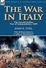 The War in Italy: the Second Italian War of Independence, 1859 af John E. Tuel
