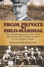 From Private to Field-Marshal af William Robertson