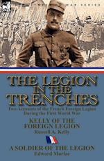 The Legion in the Trenches af Russell A. Kelly, Edward Morlae
