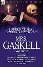 The Collected Supernatural and Weird Fiction of Mrs. Gaskell-Volume 2 af Mrs Gaskell