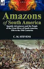 Amazons of South America af C. M. Stevens