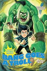 Bang Goes a Troll: An Awfully Beastly Business af Guy MacDonald, The Beastly Boys, Matthew Morgan