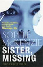 Sister, Missing af Sophie Mckenzie