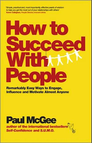 How to Succeed with People af Paul McGee