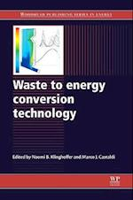 Waste to Energy Conversion Technology (Woodhead Publishing Series in Energy, nr. 29)