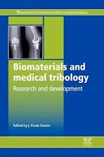 Biomaterials and Medical Tribology af J. Paulo Davim