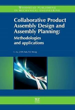 Collaborative Product Assembly Design and Assembly Planning