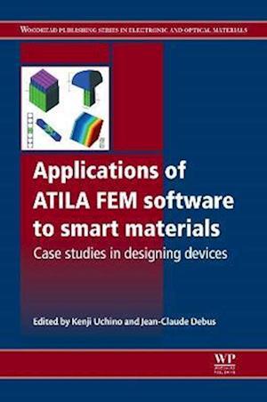 Applications of ATILA FEM Software to Smart Materials