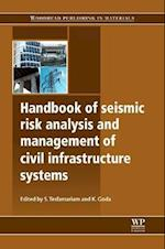 Handbook of Seismic Risk Analysis and Management of Civil Infrastructure Systems (Woodhead Publishing Series in Civil and Structural Engineering, nr. 44)