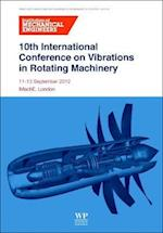 10th International Conference on Vibrations in Rotating Machinery af Institution of Mechanical Engineers