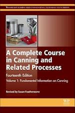 A Complete Course in Canning and Related Processes (Woodhead Publishing Series in Food Science, Technology and Nutrition, nr. 1)
