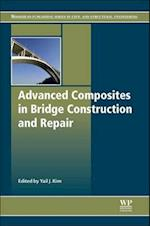 Advanced Composites in Bridge Construction and Repair (Woodhead Publishing Series in Civil and Structural Engineering, nr. 50)