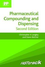 FASTtrack: Pharmaceutical Compounding and Dispensing (Fast Track Pharmacy Series)