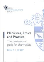 Medicines, Ethics and Practice: The Professional Guide for Pharmacists
