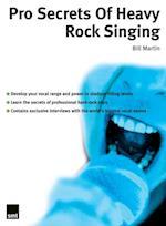 Pro Secrets of Heavy Rock Singing af Bill Martin