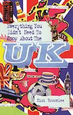 Everything You Didn't Need to Know About the UK