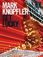 Mark Knopfler Get Lucky
