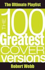 100 Greatest Cover Versions (PlayList)